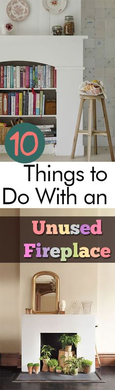 10 Things to Do With an Unused Fireplace - Home Decor, Unused Fireplaces, What to Do With an Unused Fireplace, Fireplace Decor, DIY Home Decor, Home Decor Hacks, Home Improvement Ideas, Popular Pin