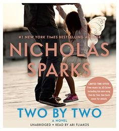 Two by Two by Nicholas Sparks https://www.amazon.com/dp/1619691396/ref=cm_sw_r_pi_dp_x_1kP.xbTWCBA8P