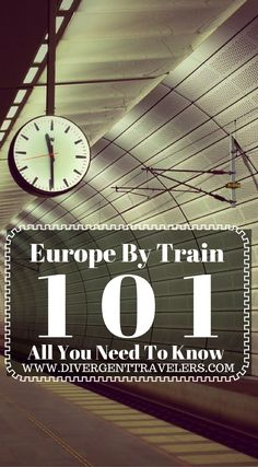 Europe by train 101. All you need to know about train travel all over Europe. This Eurail pass guide is jam packed with useful information that I wish  we had known before using our Eurail passes for two months in Europe. Click to read the full travel blog post by the Divergent Travelers Adventure Travel Blog.
