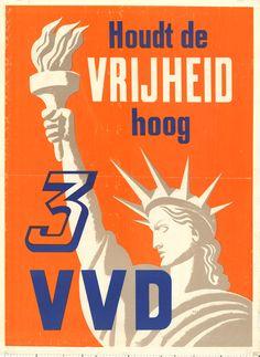 Verkiezingsposter uit 1963 van de VVD - Houdt de vrijheid hoog!