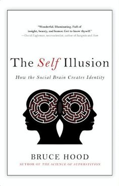 The Self Illusion, http://www.amazon.ca/dp/B007SNOQGG/ref=cm_sw_r_pi_awdl_B5olwb01VKEE0