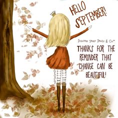 Welcome September Quotes Images Hello September Quotes, Hallo September, Welcome September, September Quotes Autumn, Sweet September, September 22, Vintage Frases, Neuer Monat, Sassy Pants