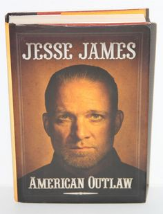 American Outlaw by Jesse James (2011, Hardcover) West Coast Choppers 1st Edition
