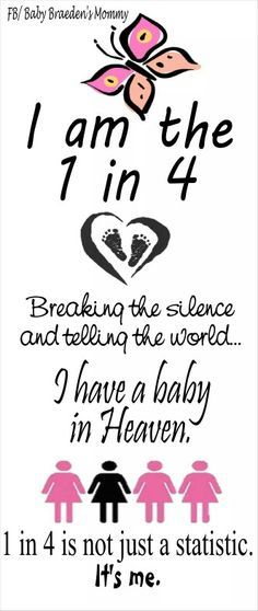 Child loss awareness. I am 1 in 4. #ChildLoss #Miscarriage #Infertility I lost 3 but was blessed to keep 2 here with us