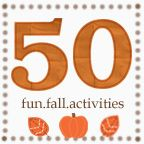 50 Fall Activities @ http://digitalreflections.typepad.com/digital_reflections/2009/09/50-fun-fall-activities.html