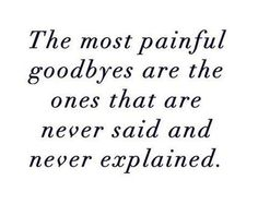 Painful goodbye