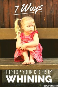 """7 Ways to Stop Your Kid From Whining: - avoid  get to that point if seeking attention - empathize & offer an option """"lets add toy to your birthday list or save allowance"""" = delay gratification - replay it at a calm time """"do you like mommys sour voice or sweet voice"""" - positive reinforcement """"my ears love that voice / thanks for using normal voice"""" - don't ignore it, they'll outlast you - be playful: """"here, pour your whine into this cup and bring me your normal voice."""" or whisper your answer…"""
