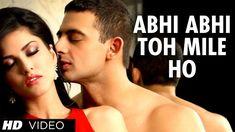 Abhi Abhi Toh Mile Ho Full Video Song Jism 2 | Sunny Leone, Randeep Hood...