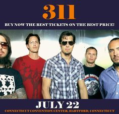 311 in Hartford at Connecticut Convention Center on July 22. More about this event here https://www.facebook.com/events/1304875546226498/