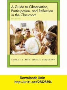 A Guide to Observation, Participation, and Reflection in the Classroom with Forms for Field Use CD-ROM (9780072985535) Arthea Reed, Verna Bergemann , ISBN-10: 0072985534  , ISBN-13: 978-0072985535 ,  , tutorials , pdf , ebook , torrent , downloads , rapidshare , filesonic , hotfile , megaupload , fileserve