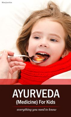 Ayurveda (Medicine) For Kids – Everything You Need To Know