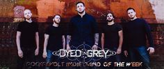 At only nine tracks, I feel like I've been mentally exhausted. How this five piece can create such majestic guitar lines, fuse aggression with a clean edge and how well made this album is are just scratching the surface of how to describe this album.  #DyedInGrey #DIG #IBOTW2014 #IBOTW #IndieBandOfTheWeek