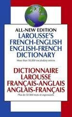 Larousse's French-English, English-French Dictionary = : Dictionnaire Larousse Francais-Anglais, Anglais-Francais - Larousse