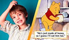 Who Said It: Winnie the Pooh or a Four Year Old Child?