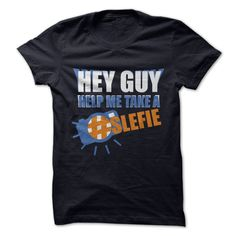 Hey guy help me take a selfie T-Shirts, Hoodies. Check Price Now ==► https://www.sunfrog.com/Funny/Hey-guy-help-me-take-a-selfie.html?41382
