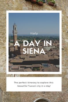 A Day in Siena - The perfect itinerary to explore one of the most beautiful cities in Tuscany. Siena Italy, Most Beautiful Cities, Tuscany, Adventure Travel, Travel Photos, Places To Travel, Things To Do, About Me Blog, Europe
