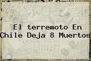 http://tecnoautos.com/wp-content/uploads/imagenes/tendencias/thumbs/el-terremoto-en-chile-deja-8-muertos.jpg terremoto en Chile. El terremoto en Chile deja 8 muertos, Enlaces, Imágenes, Videos y Tweets - http://tecnoautos.com/actualidad/terremoto-en-chile-el-terremoto-en-chile-deja-8-muertos/