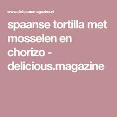 spaanse tortilla met mosselen en chorizo - delicious.magazine