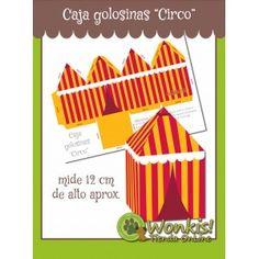 Circo - Caja Golosinas, facil de armar http://www.wonkistienda.com.ar/circo-caja-golosinas.html