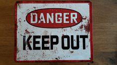 Eigenlijk is er geen plaats te bedenken waar dit bordje niet zou kunnen hangen. Op de deur van je tiener zoon, op de deur naar de garage, een mooi plaatsje in de tuin of op de schutting, op de toegangsdeur of in de mancave. Canning, Home Canning, Conservation