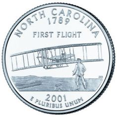 The North Carolina quarter commemorates the historic feat that took place on December 17, 1903, at Kitty Hawk, North Carolina with the first successful flight of a heavier-than-air, self-propelled flying machine. The craft, called the Flyer, traveled a distance of approximately 37 meters (120 feet) on its first flight and soared even further as one of the most significant human achievements in history.