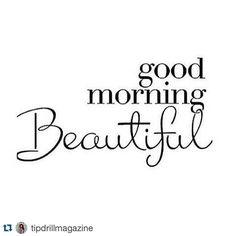 Good Morning Beautiful People and beautiful world.