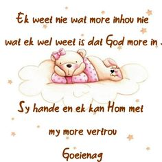 Afrikaanse Quotes, Goeie Nag, Night, Character