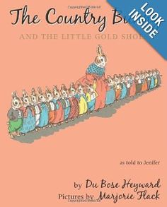 Amazon.com: The Country Bunny and the Little Gold Shoes Gift Edition with Charm: Dubose Heyward, Marjorie Flack: Books