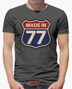 Camiseta Made in 77 Design T Shirt, Shirt Designs, Cool Shirts, Tee Shirts, Tees, Camisa Nike, T-shirt Slogan, Estilo Tomboy, Christian Shirts