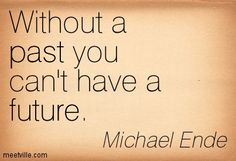 quotes about the past and future - Google Search
