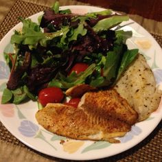 Tilapia filets (2) with baby lettuce (half plate), Red wine vinaigrette (1 tbsp), grape tomatoes (2 oz about 5 tomatoes). Mrs. Dash seasoning at your taste. Only 263 calories!!!