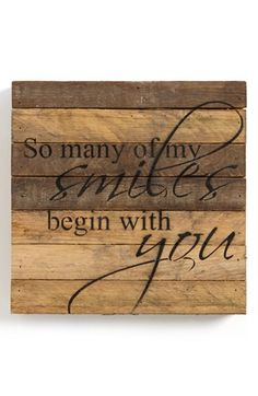 Second Nature By Hand 'My Smiles Begin with You' Repurposed Wood Wall Art Rustic Wall Art, Rustic Walls, Diy Wall Art, Wood Wall Art, Rustic Decor, Wall Decor, Repurposed Wood, Barn Wood, Art Boards