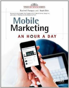 A step-by-step guide to successful mobile marketing strategies Go from zero to sixty with this practical book that helps you craft and deploy mobile marketing strategies for everything from brand buil