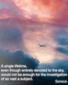 Entirely devoted to the sky . . .