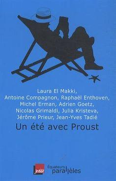 Un été avec Proust - Collectif - Amazon.fr - Livres