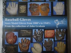 BASEBALL GLOVES reference BOOK John Graham Collection - early antique vintage…