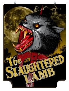 Jon Smith Slaughtered Lamb American Werewolf In London English Pub Signs Classic Horror Movies, Horror Films, Horror Art, Horror Villains, Horror Posters, Gothic Horror, Movie Posters, Slaughtered Lamb, American Werewolf In London