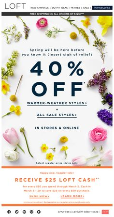 LOFT - Cheers to an early spring (& TWO sales)  #newsletterlayout  #floral