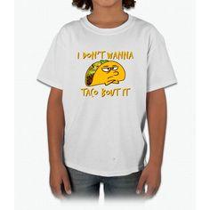 I Don't Wanna Taco Bout It Unicorn Young T-Shirt