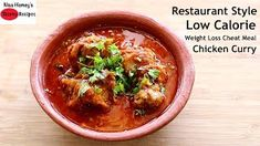 restaurant style quick and easy low calorie chicken curry recipe for weight loss made in pressure cooker. Low Calorie Chicken Recipes, Healthy Chicken Recipes, Healthy Cheat Meals, Healthy Cooking, Pressure Cooker Chicken Curry, Healthy Dinner Recipes, Meal Recipes, Smoothies, Skinny Recipes