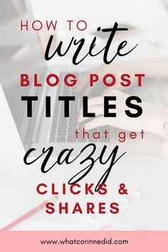 Top tips to help you write the best blog post titles that are optimized for SEO, will boost search ranking and get people on your website! #SEOtips #Bloggingtips