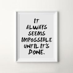 "Printable Quote Poster ""Always Seems Impossible"" Minimalist Modern Startup Motivation Printable Art"