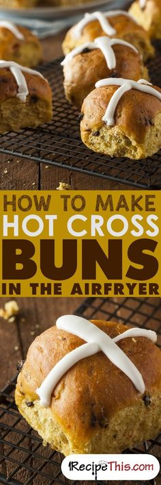 How To Make Hot Cross Buns In The Airfryer