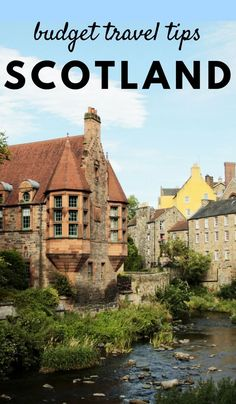 Budget Scotland Travel Tips and Insights For First Timers