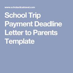 School Trip Payment Deadline Letter to Parents Template