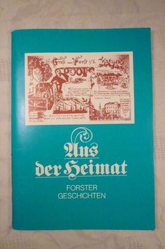 Aus der Heimat, Forster Geschichten, (Forst Lausitz), 64 Seiten
