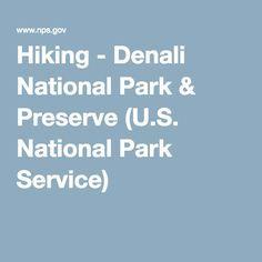 Hiking - Denali National Park & Preserve (U.S. National Park Service)