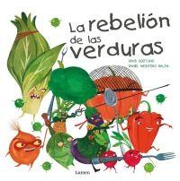 La rebelión de las verduras - Megustaleer David, Products, Children's Books, Vegetables, Literatura, Vegetable Garden, Gadget