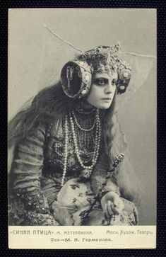 maria germanova as the witch.    l'oiseau bleu (the blue bird) is a 1908 play by belgian author maurice maeterlinck. it premiered on 30 september 1908 directed by konstantin stanislavski's at his moscow art theatre.