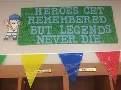 Field of dreams vintage baseball Teacher Appreciation week theme. Heroes get remembered but legends never die quote. BozarthPTA 2015